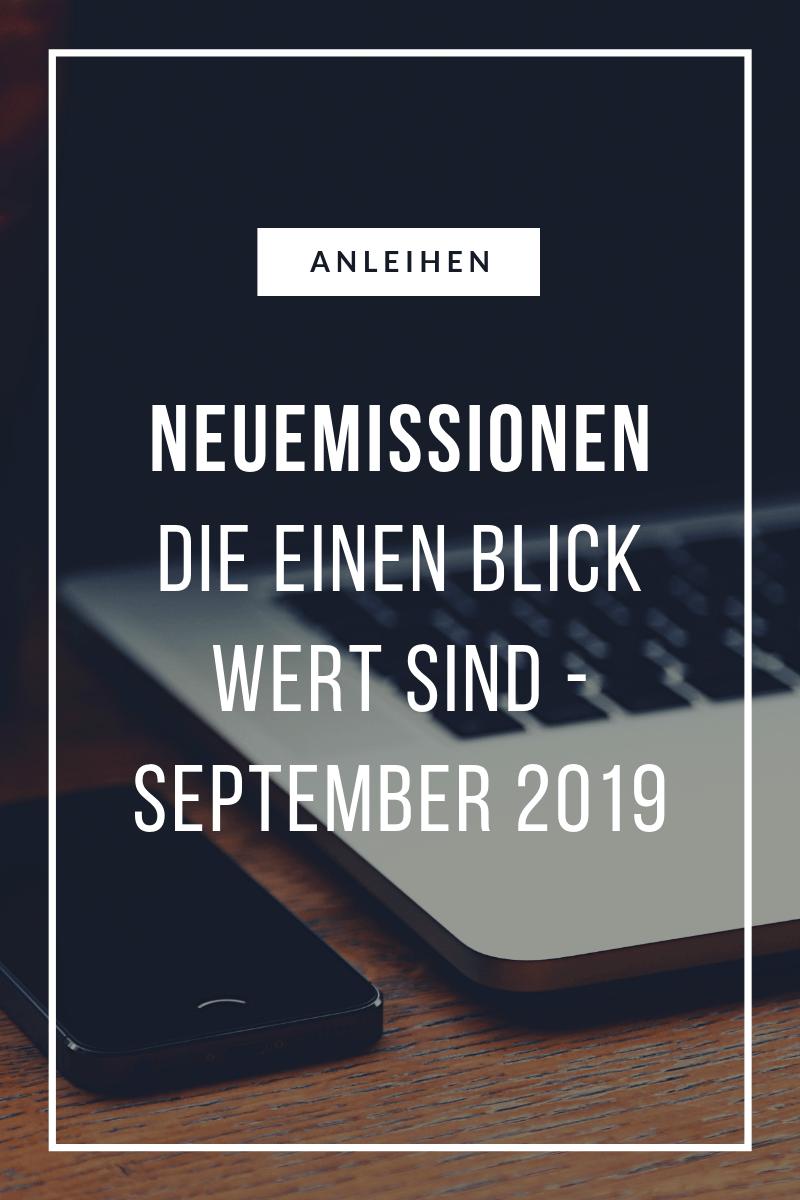 Anleihen Neuemissionen September 2019