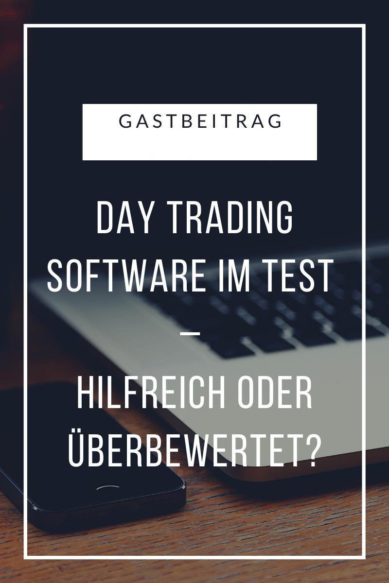 Day Trading Software im Test – Hilfreich oder überbewertet?